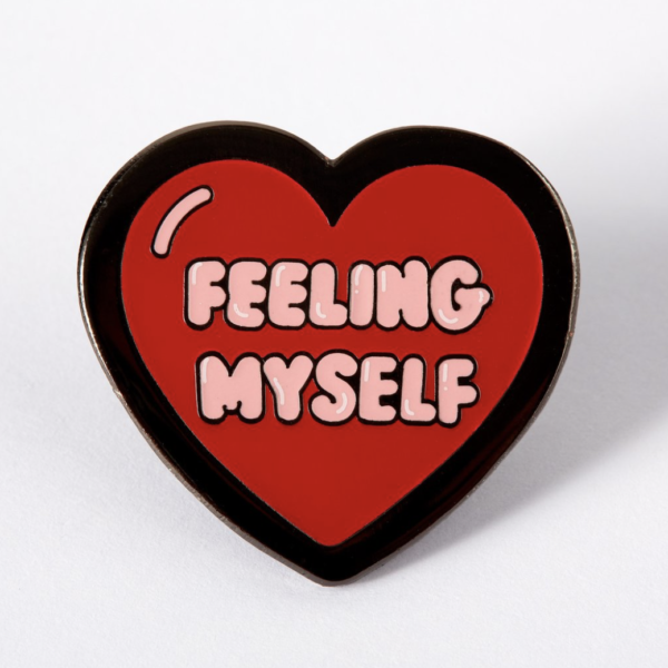 Feeling Myself Pin