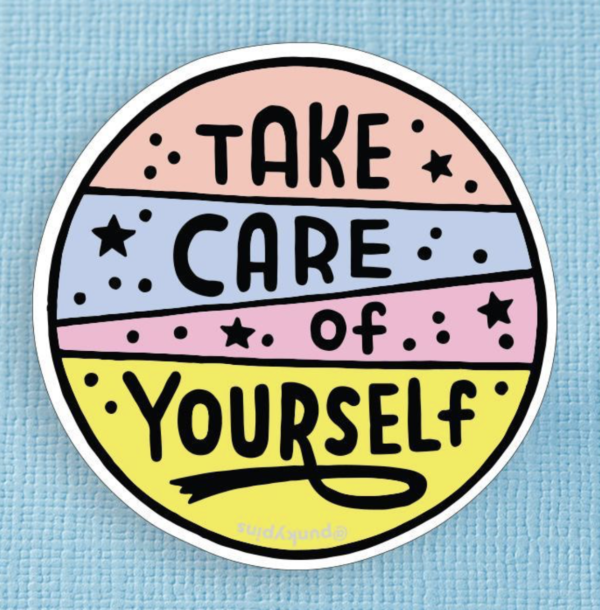 Take Care of Yourself XL Sticker