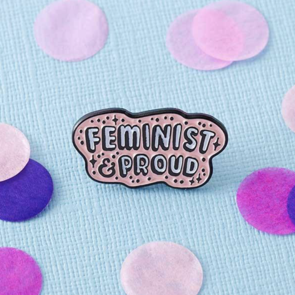 Feminist and Proud Pin