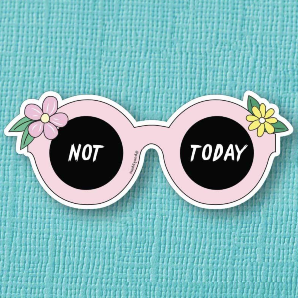 Not Today Sunglasses